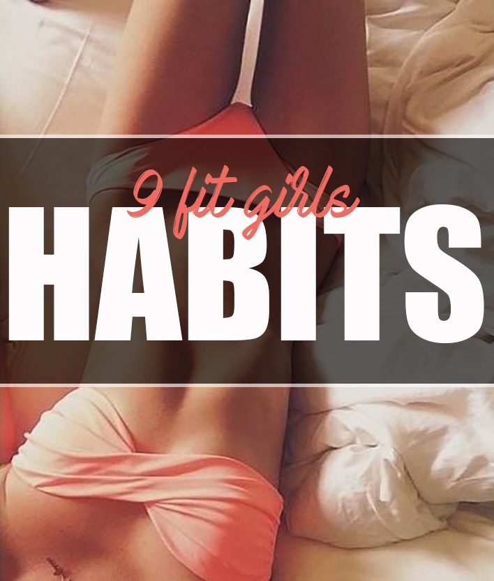 9-fit-girls-habits