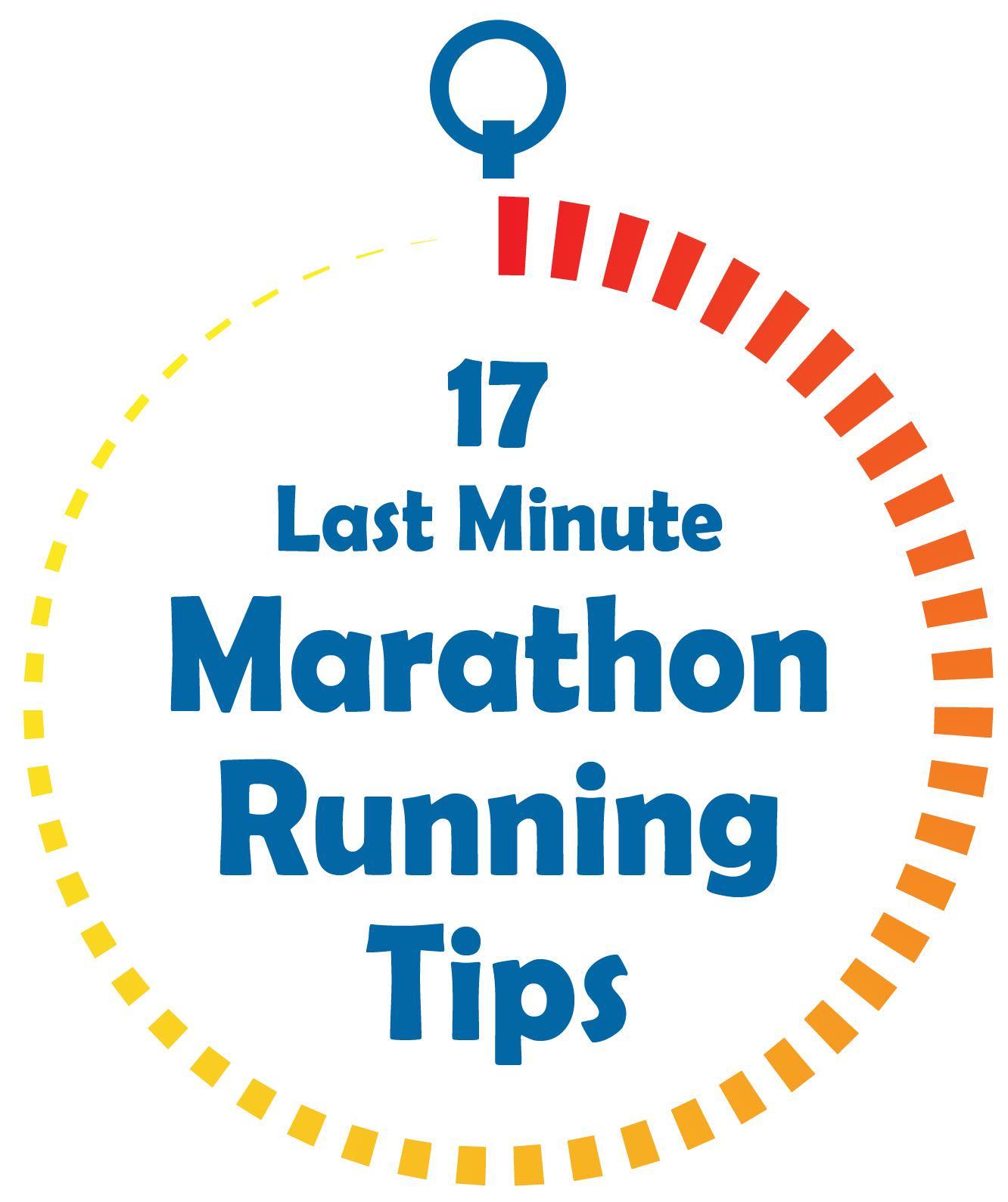 17 Last Minute Marathon Running Tips