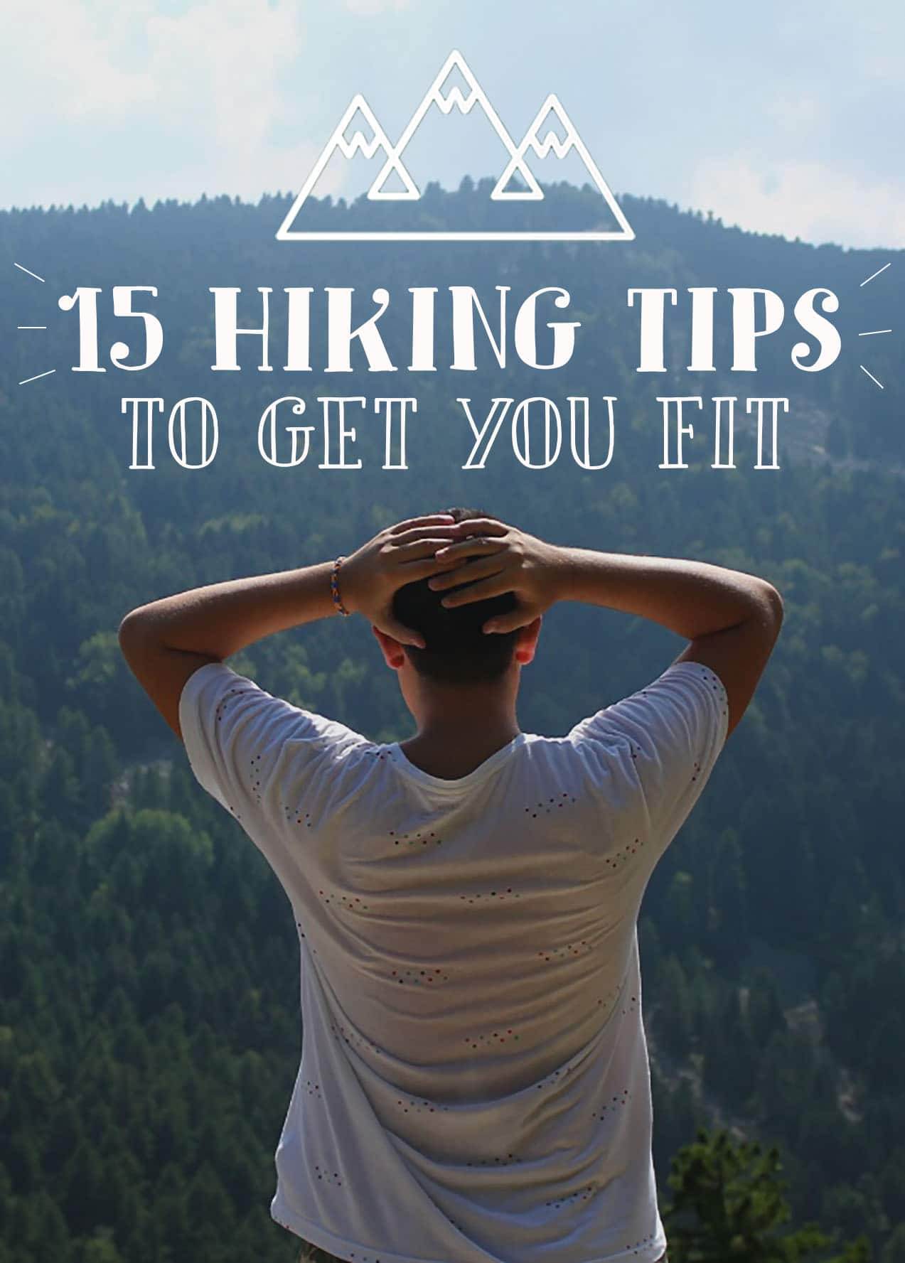 The Best Hiking Tips To Get Fit On The Trail - Hiking For Beginners 4