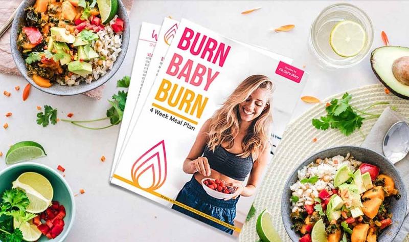 Burn Baby Burn - my meal plan
